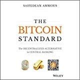 #4: The Bitcoin Standard: The Decentralized Alternative to Central Banking
