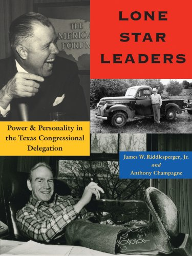 Lone Star Leaders: Power and Personality in the Texas Congressional Delegation