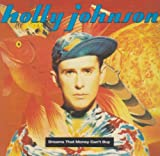 Dreams That Money Can't Buy by Holly Johnson (1991-08-02)