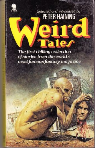 Weird Tales: A Facsimile of the World's Most Famous Fantasy Magazine: v. 1
