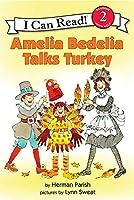 Amelia Bedelia Talks Turkey (I Can Read: Level