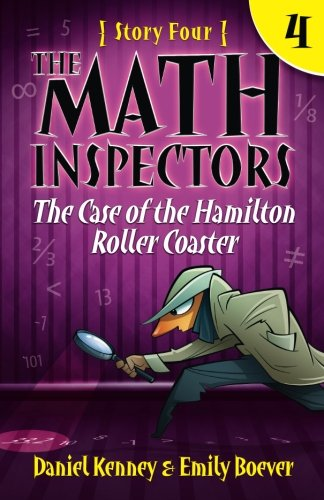 The Math Inspectors 4: The Case of the Hamilton Roller Coaster (Volume (3 Coasters)