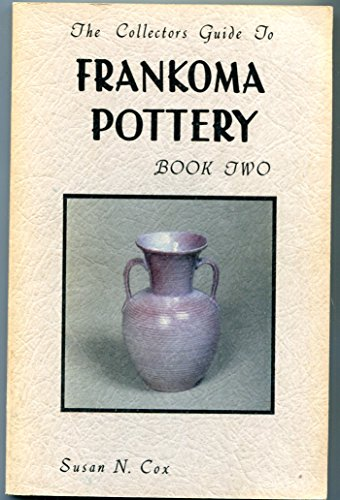 The Collector's Guide to Frankoma Pottery, Book Two