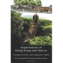 Impressions of Hong Kong and Macau