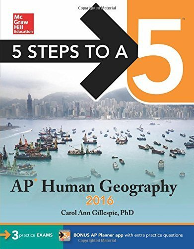 5 Steps to a 5 AP Human Geography 2016 (5 Steps to a 5 on the Advanced Placement Examinations Series) by Carol Ann Gillespie (2015-08-03)