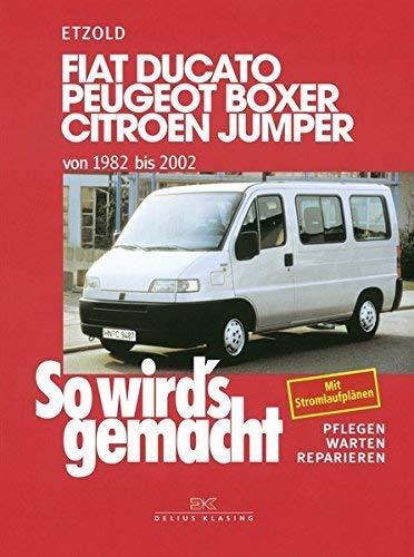 So wirds gemacht. Fiat Ducato / Peugeot Boxer / Citroen Jumper. Ab 1982. Pflegen - warten - reparieren. by Hans-Rüdiger Etzold 1996-04-01: Amazon.es: Hans-Rüdiger Etzold: Libros