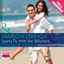 Sparks Fly with the Billionaire Audiobook by Marion Lennox Narrated by Scarlett Mack
