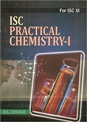 Buy ISC Practical Chemistry-I for ISC (Class 11) Book Online