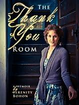 The Thank You Room: A Memoir