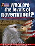 What Are the Levels of Government?, Baron Bedeksy and Baron Bedesky, 0778743322