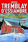 Les héritiers du fleuve, tome 2 par Tremblay-d'Essiambre