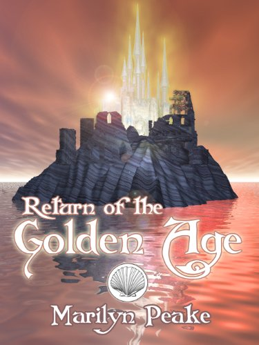 Return of the Golden Age (The Fishermans Son Book 3)