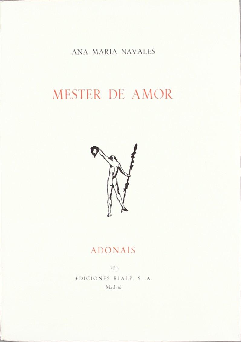 Mester de amor (Adonais): Amazon.es: Navales, Ana María: Libros