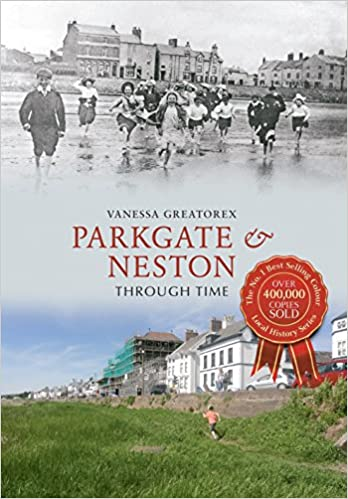 Book Parkgate and Neston Through Time