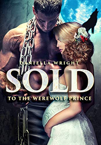 99¢ - Sold To The Werewolf Prince