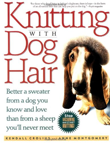 Knitting With Dog Hair: Better A Sweater From A Dog You Know and ...