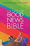 Rainbow Good News Bible: (GNB)