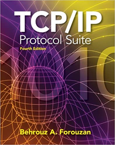TCP/IP Protocol Suite (McGraw-Hill Forouzan Networking): Behrouz A ...