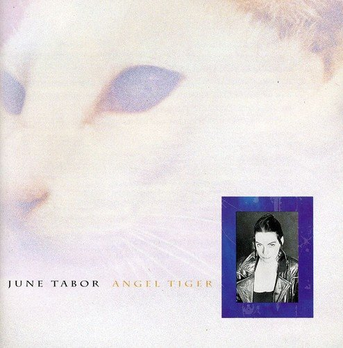 June Tabor - Angel Tiger