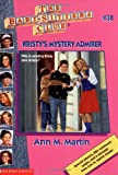 Kristy's Mystery Admirer (Baby-Sitters Club, No. 38)