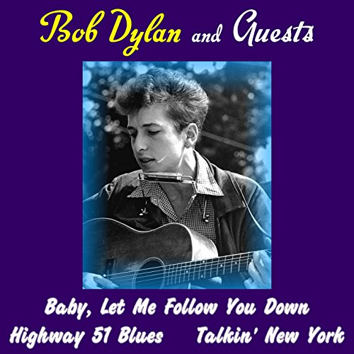 Bob Dylan and Guests