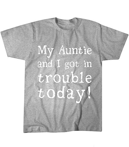 My Auntie and I Got in Trouble Today Toddler Youth and Children T Shirt (5T, Gray)