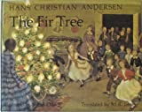 img - for The fir tree. book / textbook / text book