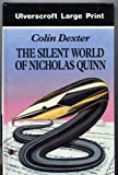 The Silent World of Nicholas Quinn, Colin Dexter, 0708926207