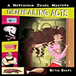 Disappearing Acts: A Herculeah Jones Mystery | Betsy Byars