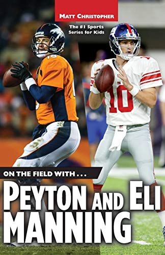 Mvp Manning Eli - On the Field with...Peyton and Eli Manning (Matt Christopher Sports Bio Bookshelf)