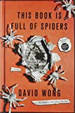 This Book Is Full of Spiders: Seriously, Dude, Don't Touch It (John Dies at the End)