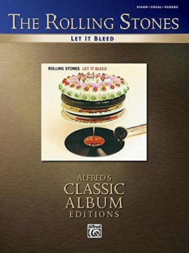 Rolling Stones -- Let It Bleed Piano/Vocal/Chords (Alfreds Classic Album Editions) [Rolling Stones, The] (Tapa Blanda)