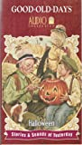 Halloween; Stories & Sounds of Yesterday