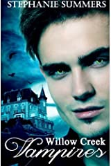 The Willow Creek Vampires Series Paperback