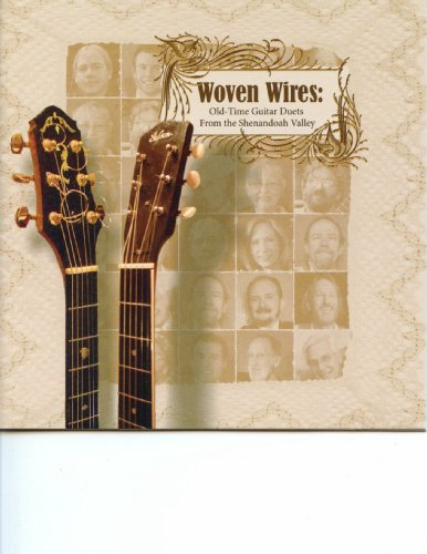 Woven Wires: Old-time Guitar Duets From the Shenandoah (Jackson Domain)