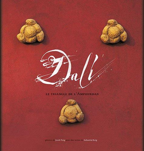 Descargar Libro Dalí: Le Triangle De L'ampourdan Jordi Puig Castellano