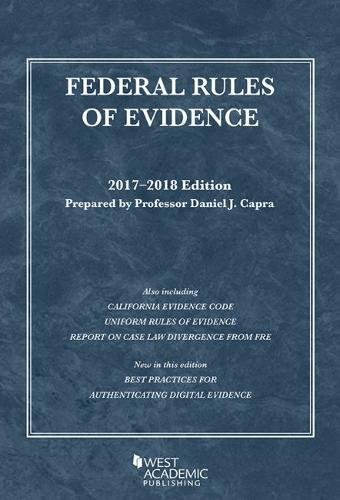 Federal Rules of Evidence, with Faigman Evidence Map: 2017-2018 Edition (Selected Statutes) PDF