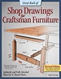 Great Book of Shop Drawings for Craftsman Furniture, Revised Edition