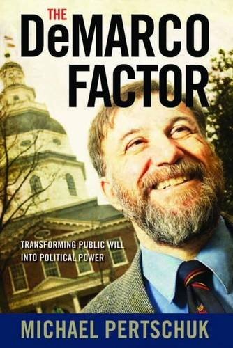 The DeMarco Factor: Transforming Public Will into Political Power