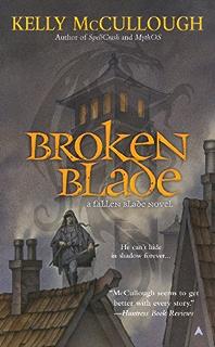 Broken Blade A Fallen Novel Book 1
