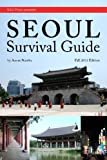Seoul Survival Guide, Aaron Namba, 0615473164