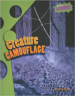 Book Creature Camouflage (Atomic: Grade 3)