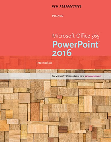 New Perspectives Microsoft Office 365 & PowerPoint 2016: Intermediate, Loose-leaf Version