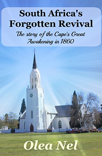 South Africa's Forgotten Revival: The Story of the Cape's Great Awakening in 1860