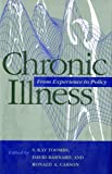img - for Chronic Illness: From Experience to Policy (Medical Ethics) book / textbook / text book
