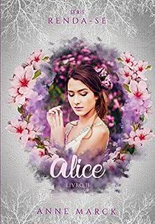 Livro Alice - Livro 2 - série Renda-se