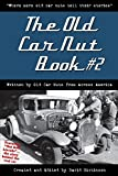 """The Old Car Nut Book #2: """"Where more old car nuts tell their stories"""""""