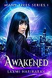 Awakened (Many Lives Series Book 1)
