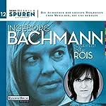 Ingeborg Bachmann (Spuren 12)   Joachim Hoell,Ingeborg Bachmann