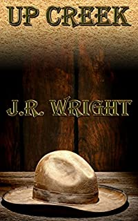 Up Creek by J.R. Wright ebook deal